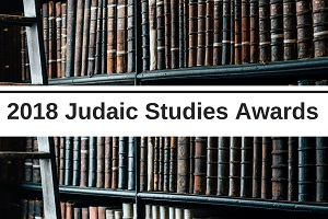 2018 Judaic Studies Awards