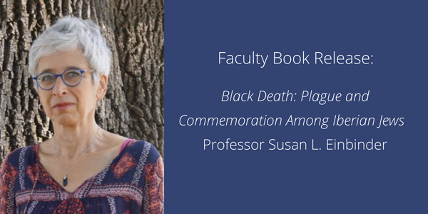 Faculty Book Release Susan L Einbinder Black Death