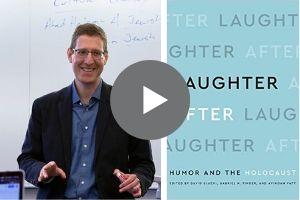 Avinoam Patt Laughter After: Humor and the Holocaust
