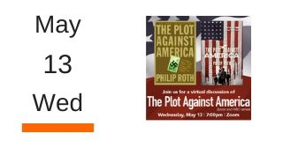 Wed May 13 The Plot Against America